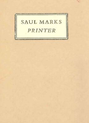 SAUL MARKS, PRINTER