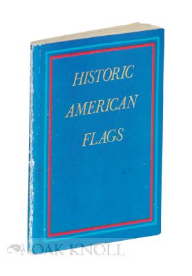 HISTORIC AMERICAN FLAGS