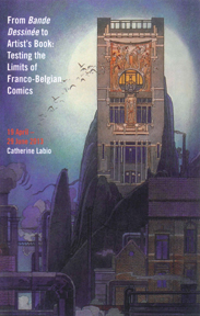 FROM BANDE DESSINÉE TO ARTIST'S BOOK: TESTING THE LIMITS OF FRANCO-BELGIAN COMICS. Catherine Labio.