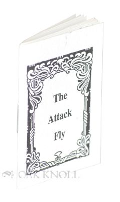 THE ATTACK FLY. Kathryn I. Rickard