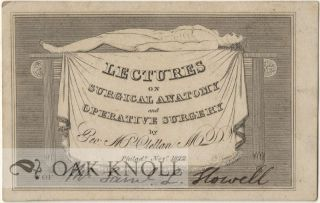TICKETS TO THE HEALING ARTS: MEDICAL LECTURE TICKETS OF THE 18TH AND 19TH CENTURIES