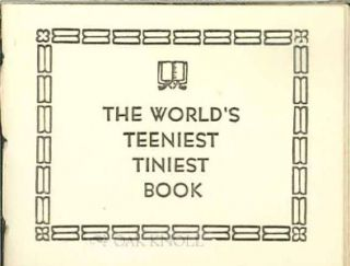 THE WORLD'S TEENIEST TINIEST BOOK