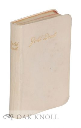 GOLD DUST: A COLLECTION OF GOLDEN COUNSELS FOR THE SANCTIFICATION OF DAILY LIFE