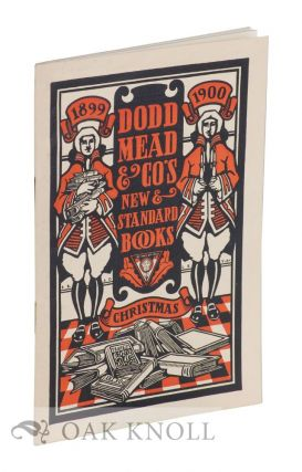 DODD MEAD & CO'S NEW AND STANDARD BOOKS, CHRISTMAS 1899-1900.