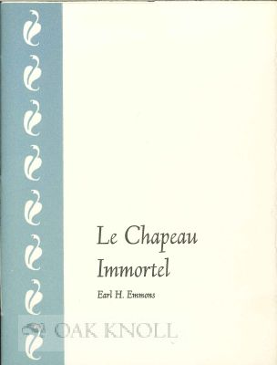 THE CHAPEAU IMMORTEL. Earl H. Emmons