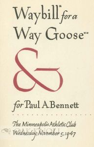 WAYBILL FOR A WAY GOOSE & FOR PAUL A. BENNETT.