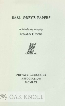 EARL GREY'S PAPERS. Ronald P. Doig