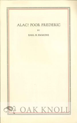 ALAC! POOR FREDERIC. Earl H. Emmons.