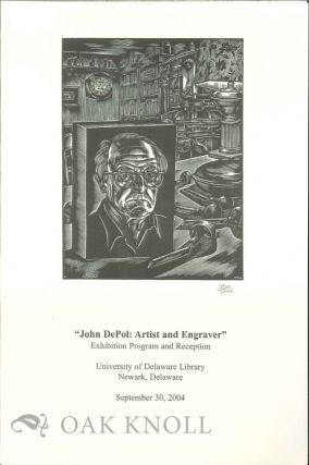 """ JOHN DEPOL: ARTIST AND ENGRAVER"" EXHIBITION PROGRAM AND RECEPTION."