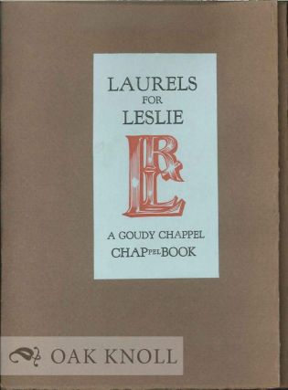 A CHAPPELL BOOK FOR DR. ROBERT L. LESLIE ON HIS NINETY-FIFTH BIRTHDAY DECEMBER 18, 1980