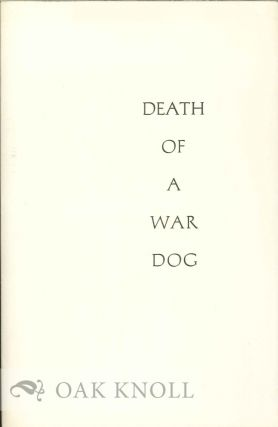 DEATH OF A WAR DOG AND OTHER POEMS. Neil Bradford Olson