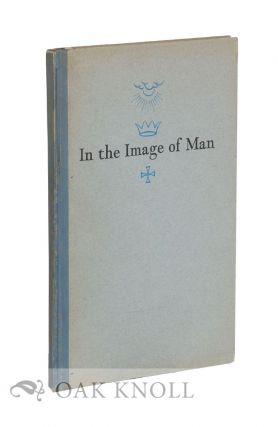 IN THE IMAGE OF MAN. Ralph Bradford