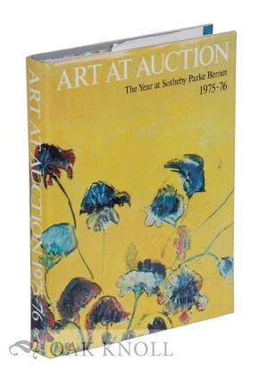 ART AT AUCTION: THE YEAR AT SOTHEBY'S & PARKE-BERNET 1975-6