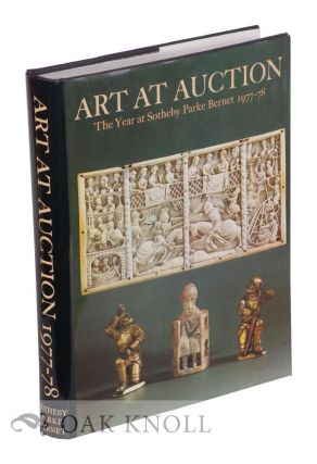 ART AT AUCTION: THE YEAR AT SOTHEBY'S & PARKE-BERNET 1977-8.