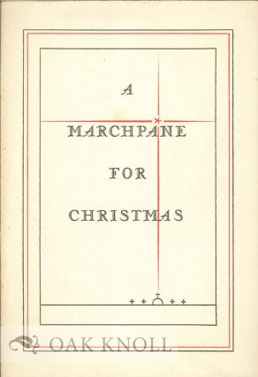 A MARCHPANE FOR CHRISTMAS. Katherine Lee Bates