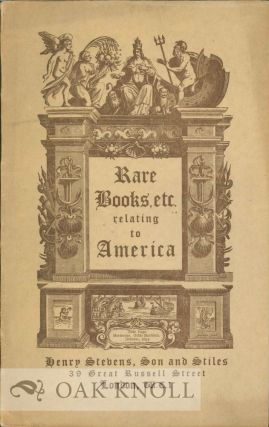 RARE AMERICANA A CATALOGUE OF HISTORICAL AND GEOGRAPHICAL BOOKS, PAMPHLETS, AND MANUSCRIPTS...