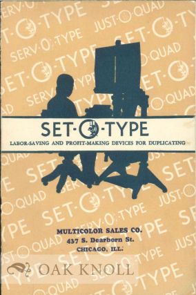 SET-O-TYPE: A REVOLUTIONARY METHOD OF SAVING AND MAKING MONEY IN YOUR MULTIGRAPHING