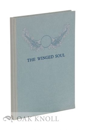 THE WINGED SOUL: A FESTIVAL FOR THE FIFTIETH ANNIVERSARY OF THE FOUNDING OF WELLESLEY COLLEGE....