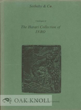 CATALOGUE OF THE HARARI COLLECTION OF INRO SOLD BY THE EXECUTORS OF THE LATE MRS. MANYA HARARI