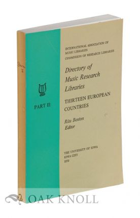 DIRECTORY OF MUSIC RESEARCH LIBRARIES INCLUDING CONTRIBUTORS TO THE INTERNATIONAL INVENTORY OF...