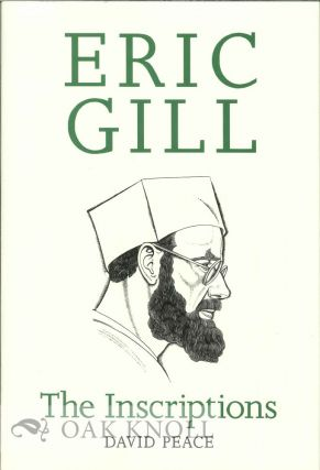 ERIC GILL, THE INSCRIPTIONS. A DESCRIPTIVE CATALOGUE.