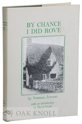 BY CHANCE I DID ROVE. Norman Jewson.