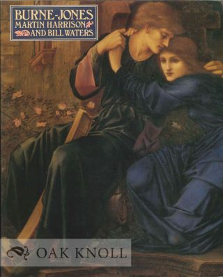 BURNE-JONES. Martin Harrison, Bill Waters.