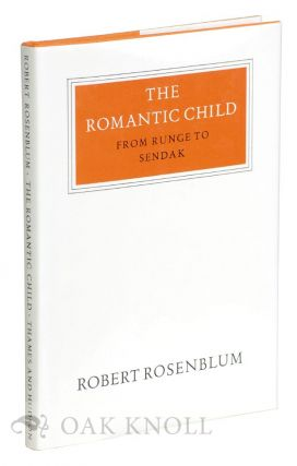 THE ROMANTIC CHILD. Robert Rosenblum.