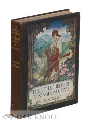 THE LITTLE SHEPHERD OF KINGDOM COME. John Fox, Jr
