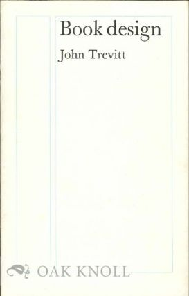 BOOK DESIGN. John Trevitt
