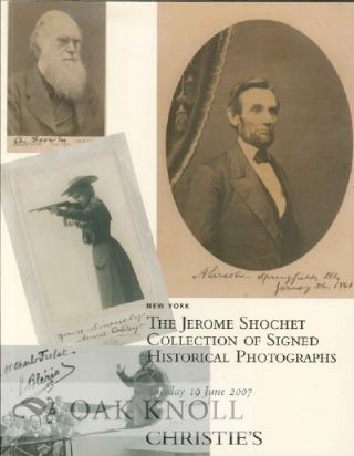 THE JEROME SHOCHET COLLECTION OF SIGNED HISTORICAL PHOTOGRAPHS