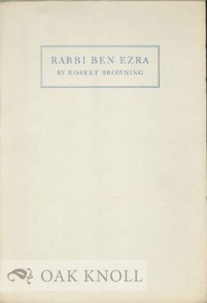 RABBI BEN EZRA. Robert Browning