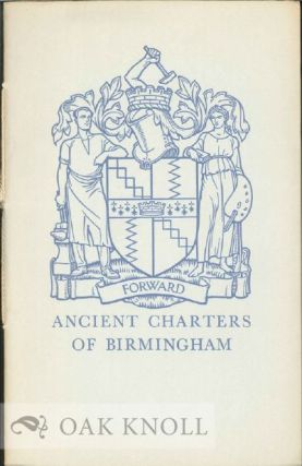 ANCHIENT CHARTERS OF BIRMINGHAM. R. Crompton Rhodes.