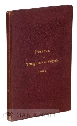 JOURNAL OF A YOUNG LADY OF VIRGINIA 1782.
