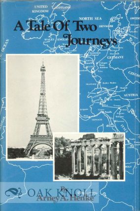 A TALE OF TWO JOURNEYS, A JOURNEY WITH CAROL, A JOURNEY WITH DAVID. Arney A. Henke