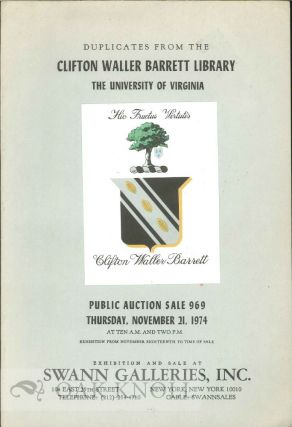 DUPLICATES FROM THE CLIFTON WALLER BARRETT LIBRARY THE UNIVERSITY OF VIRGINIA