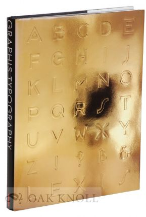 GRAPHIS TYPOGRAPHY I: THE INTERNATIONAL COMPILATION OF THE BEST TYPOGRAPHIC DESIGN. B. Martin...
