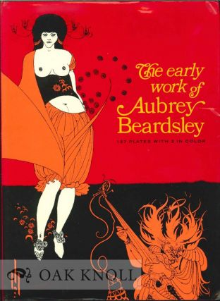 THE EARLY WORK OF AUBREY BEARDSLEY.