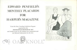 EDWARD PENFIELD'S MONTHLY PLACARDS FOR HARPER'S MAGAZINE