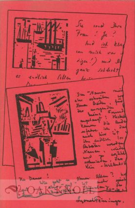 THE FIRST EXHIBITION OF RARE PROOFS OF THE WOODCUTS BY LYONEL FEININGER WHICH HE USED AS LETTERHEADS.