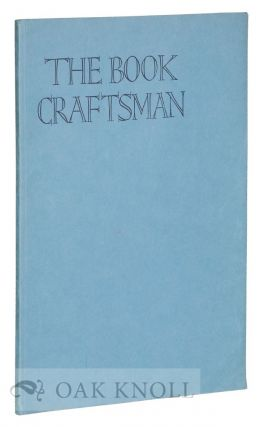 THE BOOK CRAFTSMAN, A TECHNICAL JOURNAL FOR PRINTERS & COLLECTORS OF FINE EDITIONS. James Guthrie