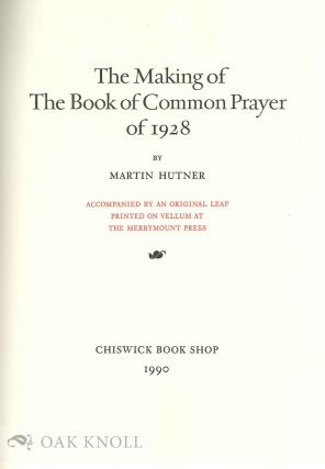 THE MAKING OF THE BOOK OF COMMON PRAYER OF 1928.