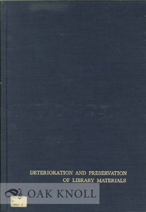 DETERIORATION AND PRESERVATION OF LIBRARY MATERIALS. Howard W. Winger, Richard Daniel Smith