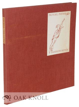 ANDREW HOYEM PICTURE/POEMS, AN ILLUSTRATED CATALOGUE. Andrew Hoyem.