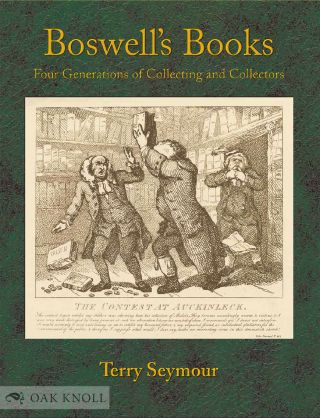 BOSWELL'S BOOKS: FOUR GENERATIONS OF COLLECTING AND COLLECTORS.