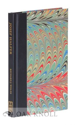 JOSEF HALFER AND THE REVIVAL OF THE ART OF MARBLING PAPER. Richard J. Wolfe, ed. Sidney E. Berger