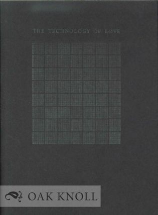 THE TECHNOLOGY OF LOVE. Lynn Emanuel.