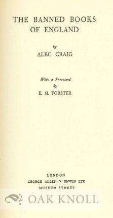 THE BANNED BOOKS OF ENGLAND With a Foreword by E.M. Forster.