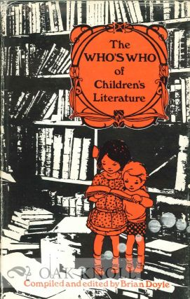 THE WHO'S WHO OF CHILDREN'S LITERATURE. Brian Doyle.