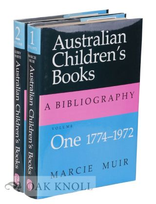 AUSTRAILIAN CHILDREN'S BOOKS: A BIBLIOGRAPHY.
